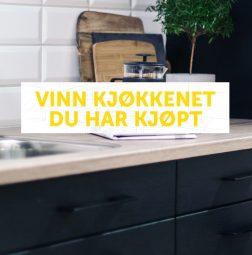 Vinn kjøkkenet du har kjøpt!